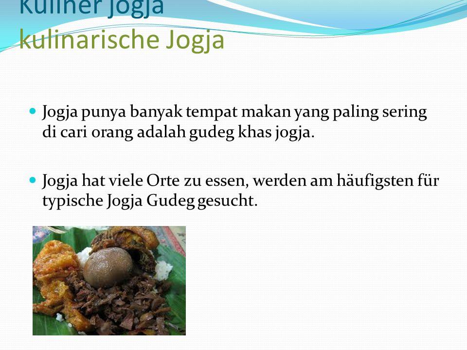 Kuliner jogja kulinarische Jogja Jogja punya banyak tempat makan yang paling sering di cari orang adalah gudeg khas jogja. Jogja hat viele Orte zu ess