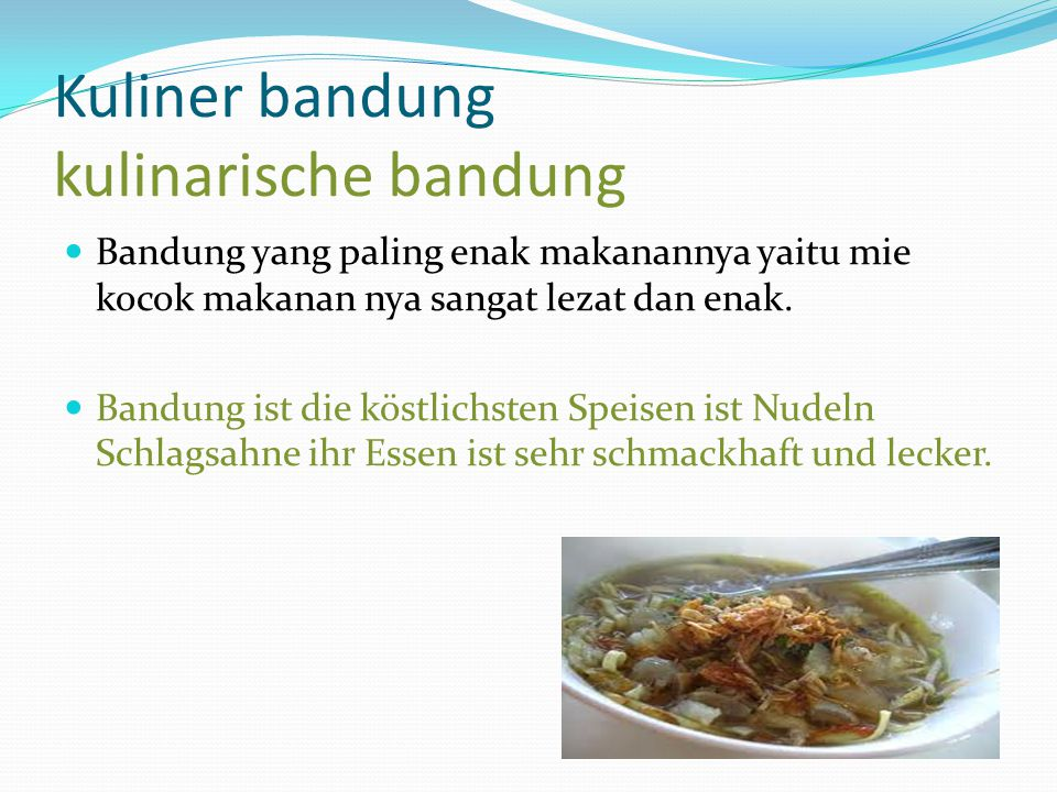 Kuliner bandung kulinarische bandung Bandung yang paling enak makanannya yaitu mie kocok makanan nya sangat lezat dan enak. Bandung ist die köstlichst