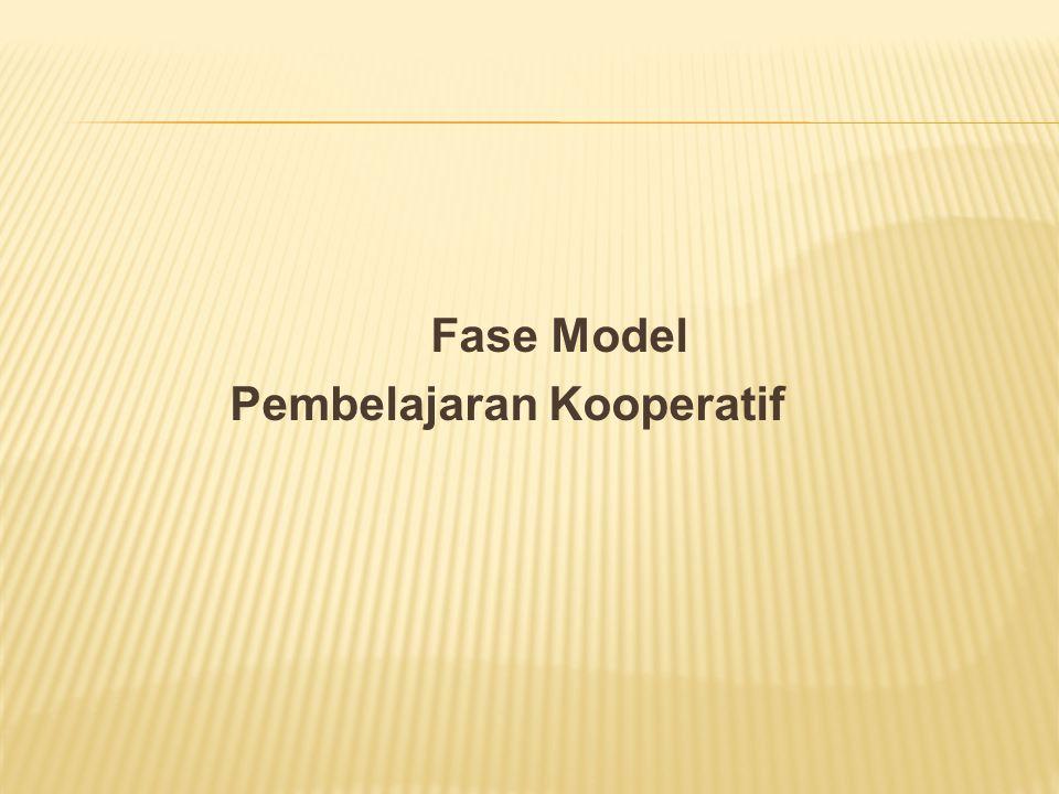 Fase Model Pembelajaran Kooperatif
