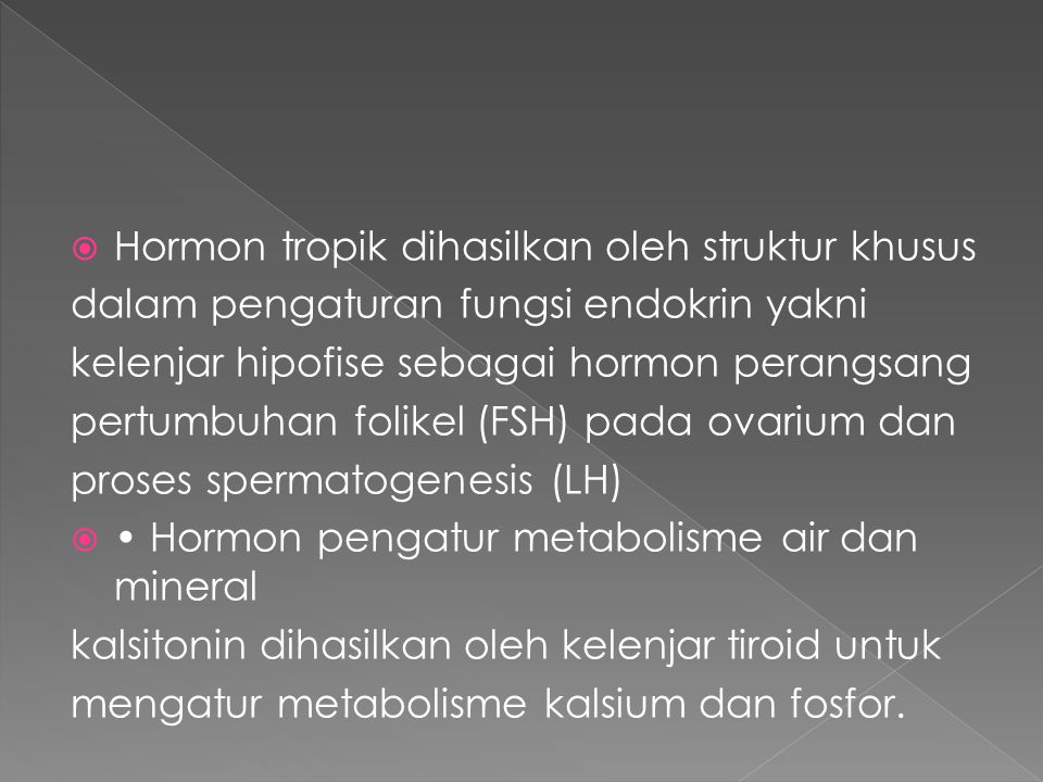 1.Hipofisis  Kekurangan hormon (hiposekresi) hormon pertumbuhan (growth hormone)  Dwarfisme  Penderita tampak bertubuh pendek (hanya sekitar satu meter atau bahkan kurang) tapi tetap memiliki proporsi tubuh yang norm