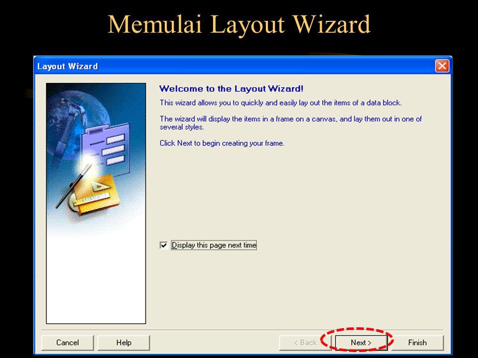 Memulai Layout Wizard