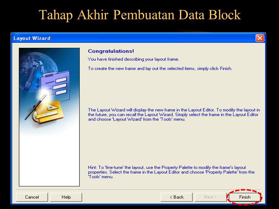 Tahap Akhir Pembuatan Data Block