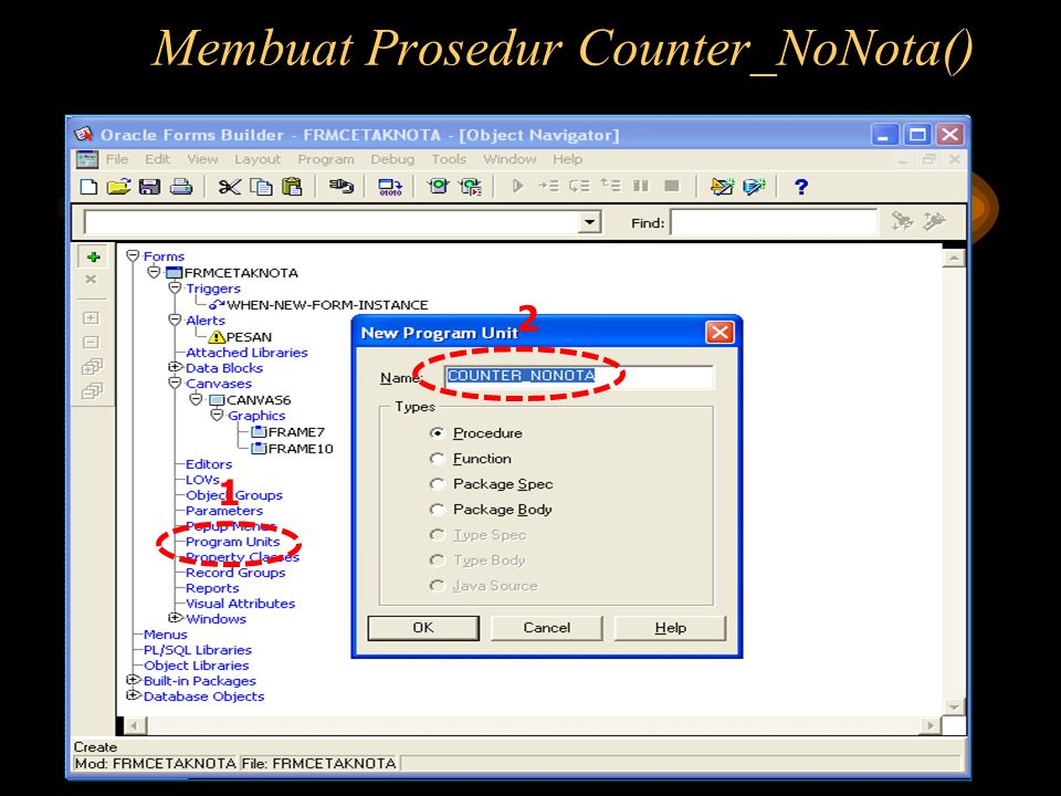 Membuat Prosedur Counter_NoNota() 2 1