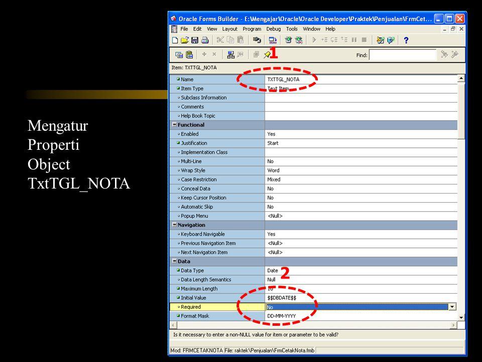 Mengatur Properti Object TxtTGL_NOTA 2 1