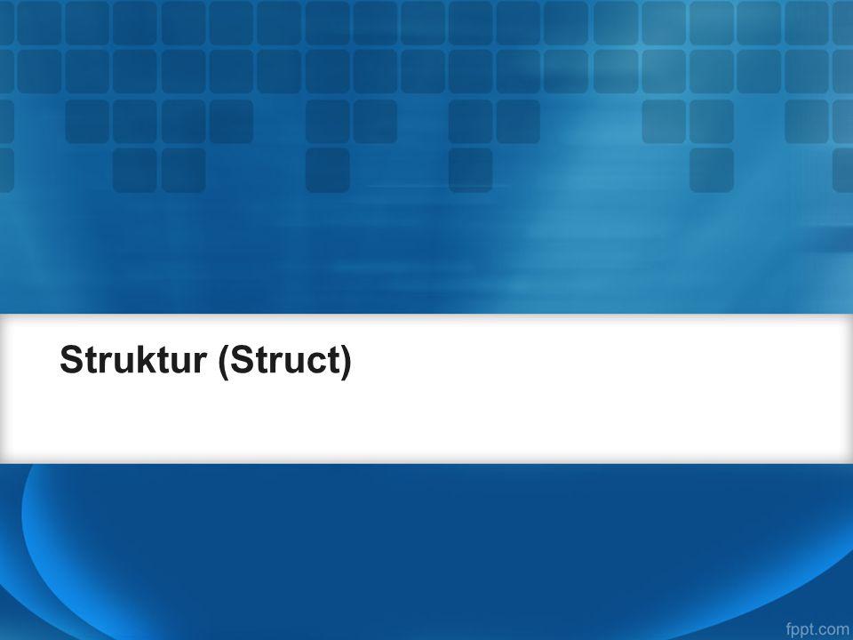 Struktur (Struct)