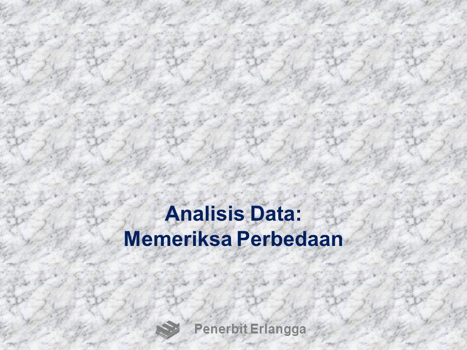 Analisis Data: Memeriksa Perbedaan Penerbit Erlangga