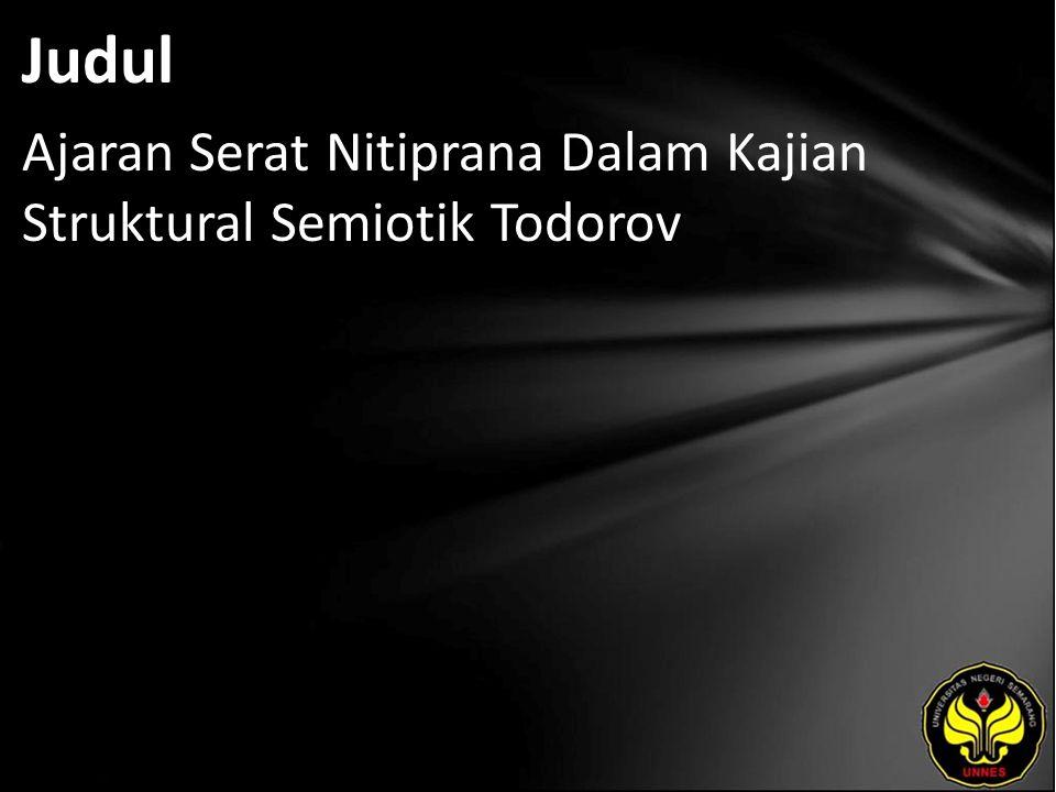 Abstrak Serat Nitiprana merupakan karya sastra lama yang ditulis menggunakan bahasa Jawa baru.