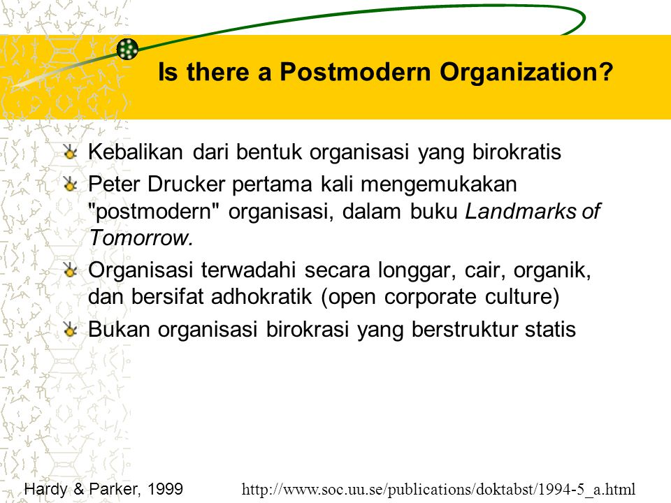 Is there a Postmodern Organization.