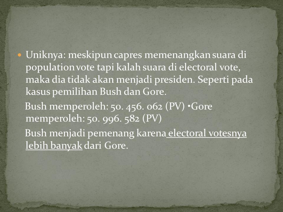 Uniknya: meskipun capres memenangkan suara di population vote tapi kalah suara di electoral vote, maka dia tidak akan menjadi presiden.