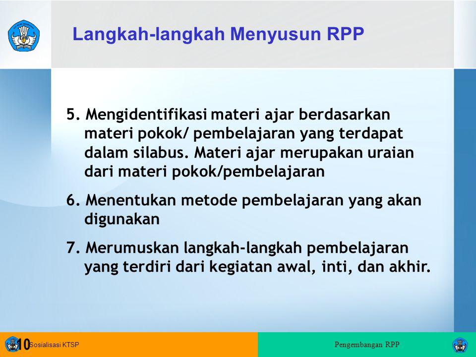 Sosialisasi KTSP Pengembangan RPP 10 5.