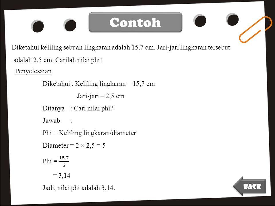 Contoh Diketahui keliling sebuah lingkaran adalah 15,7 cm.
