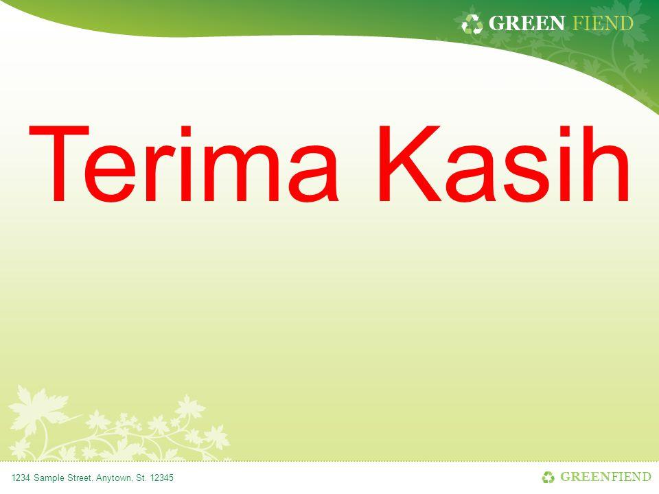 GREEN FIEND 1234 Sample Street, Anytown, St. 12345 Terima Kasih