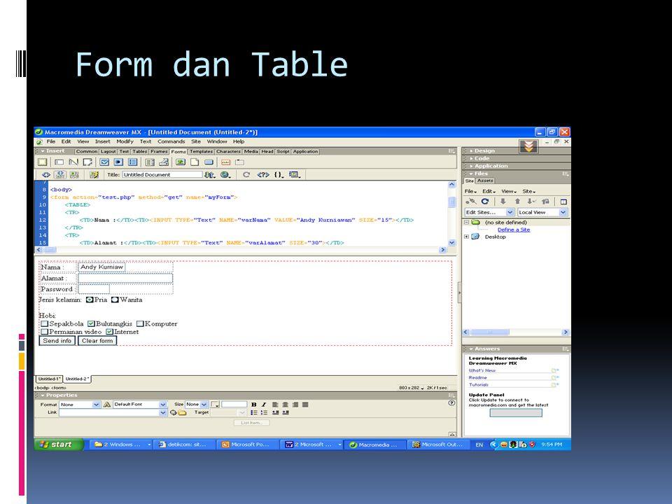 Form dan Table