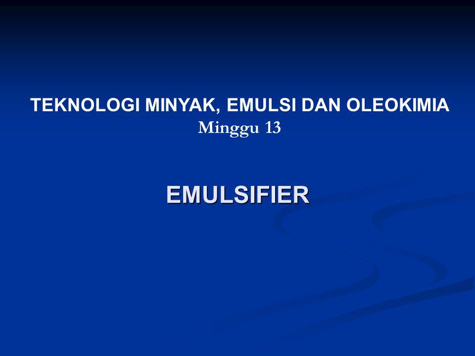 PEMILIHAN EMULSIFIER Untuk menentukan jenis dan jumlah emulsifier yang harus ditambahkan pada sistem emulsi, dapat dilakukan melalui cara coba-coba dengan memperhatikan sifat emulsifier dan emulsi tersebut.