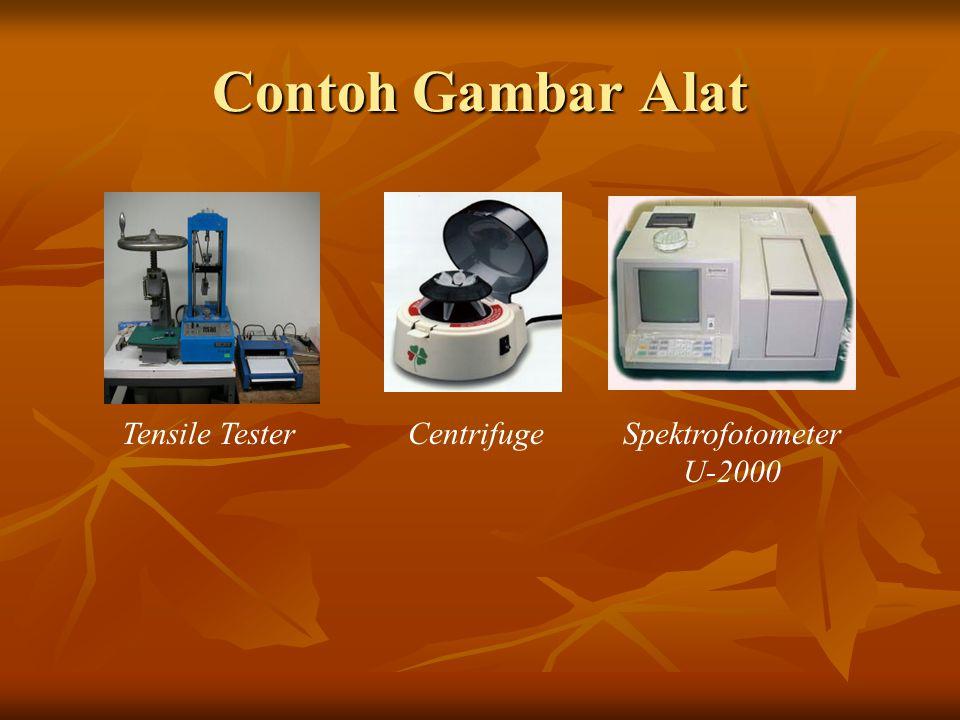 Contoh Gambar Alat Tensile TesterCentrifugeSpektrofotometer U-2000