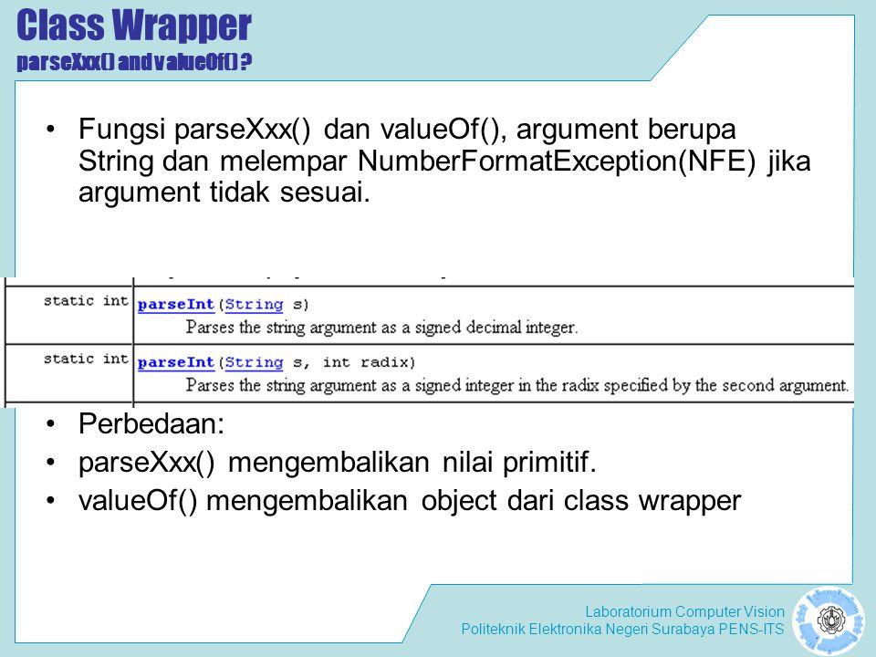Laboratorium Computer Vision Politeknik Elektronika Negeri Surabaya PENS-ITS Class Wrapper