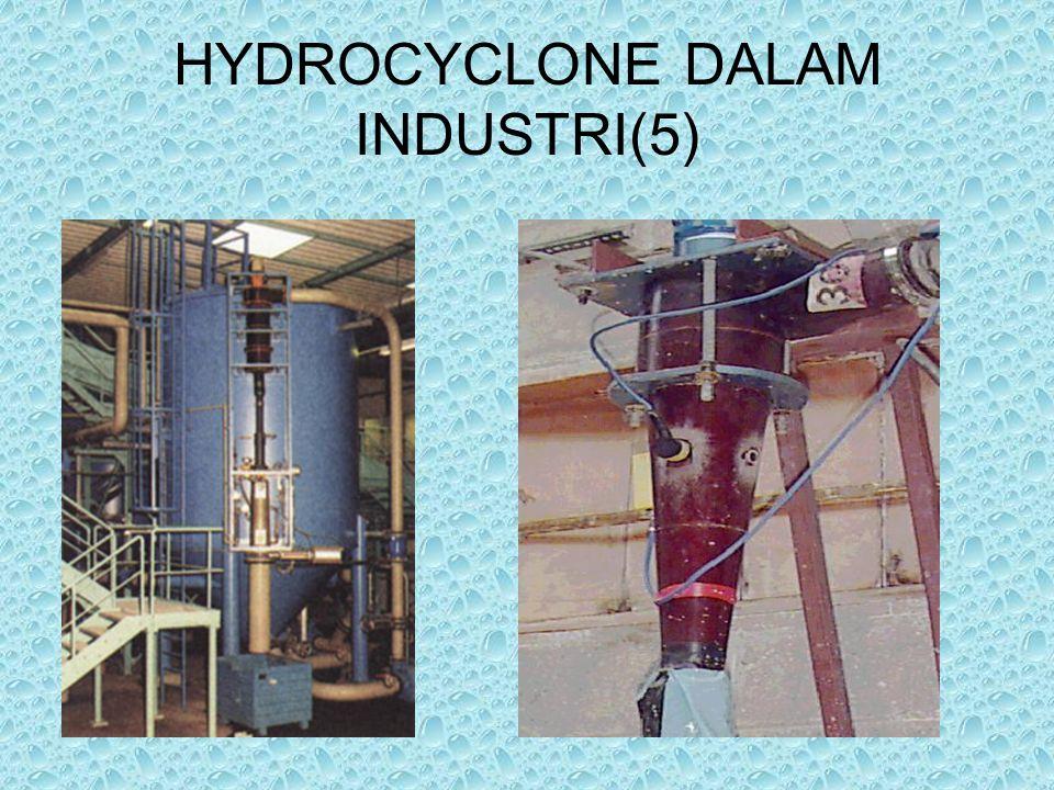 HYDROCYCLONE DALAM INDUSTRI(5)