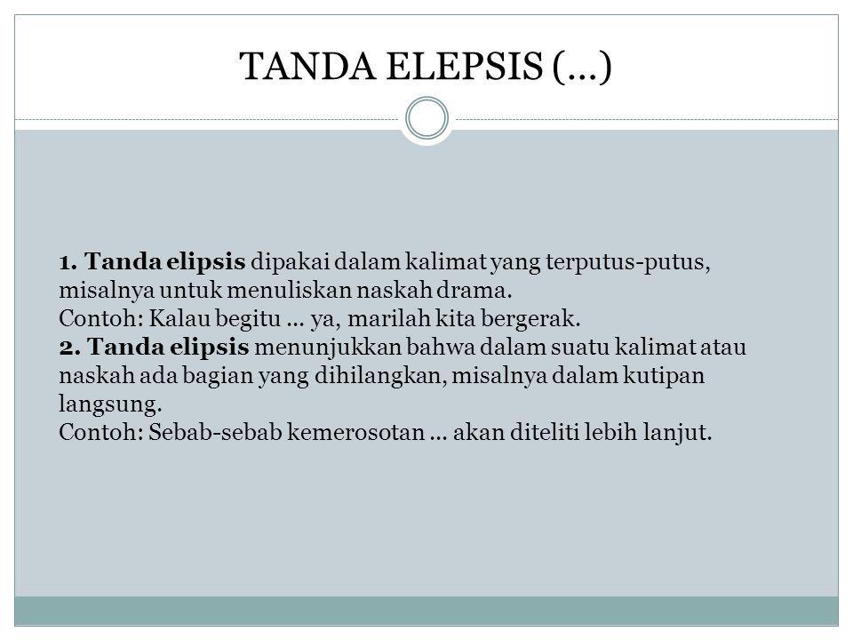TANDA ELEPSIS (…) 1.