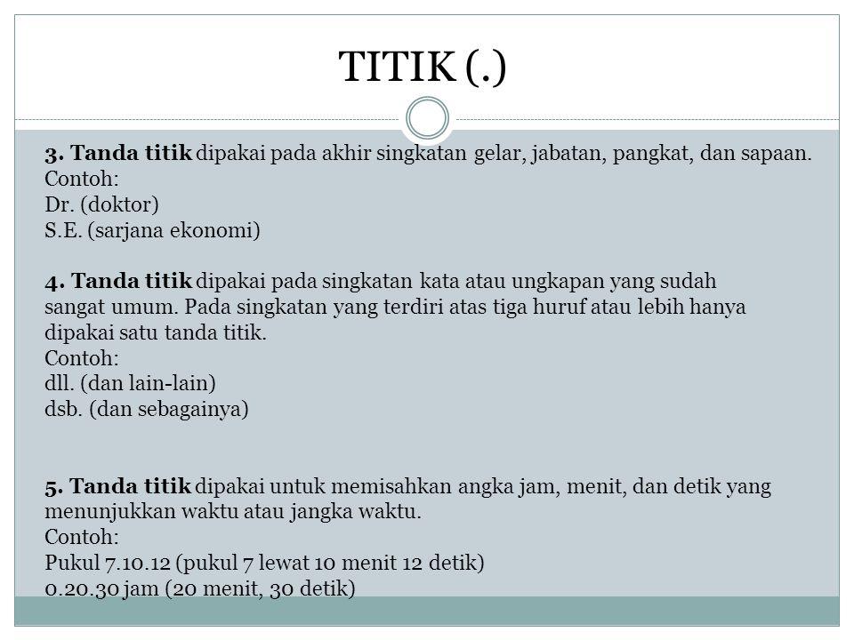 TANDA TITIK DUA (:) 1..