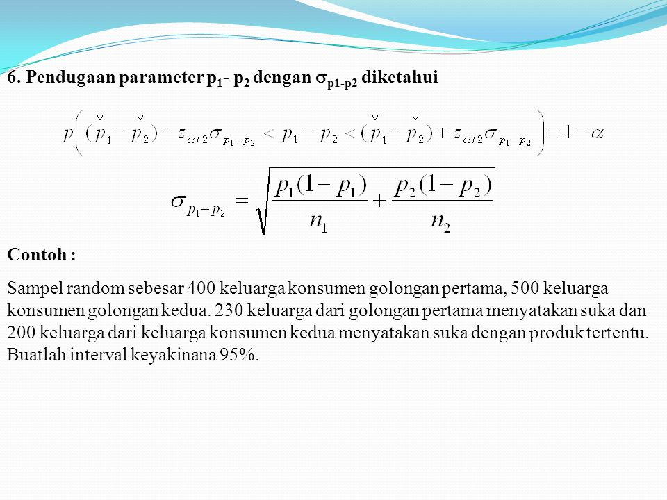 Pendugaan parameter dengan sampel kecil 1.Pendugaan parameter  x dengan  x tidak diketahui dan populasi tidak terbatas Contoh: Sebuah sampel random yang terdiri dari 10 mahasiswa telah dipilih dari populasi mahasisiwa sebuah universitas.