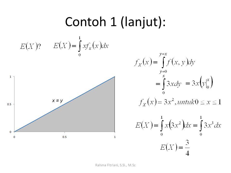 Contoh 1 (lanjut): Rahma Fitriani, S.Si., M.Sc x = y