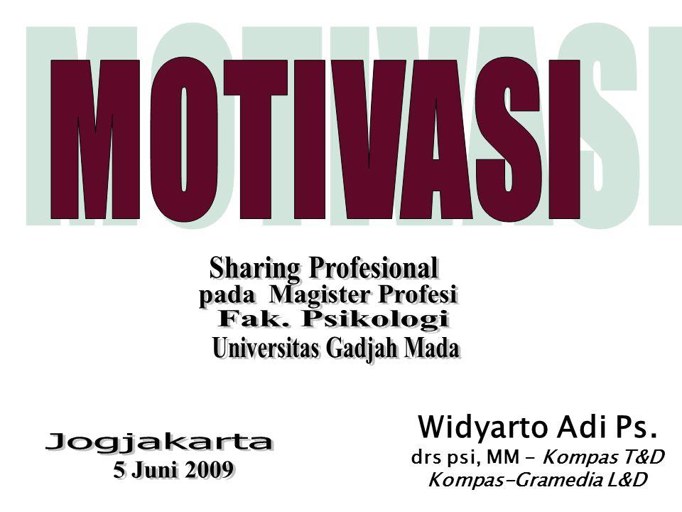 Widyarto Adi Ps. drs psi, MM - Kompas T&D Kompas-Gramedia L&D