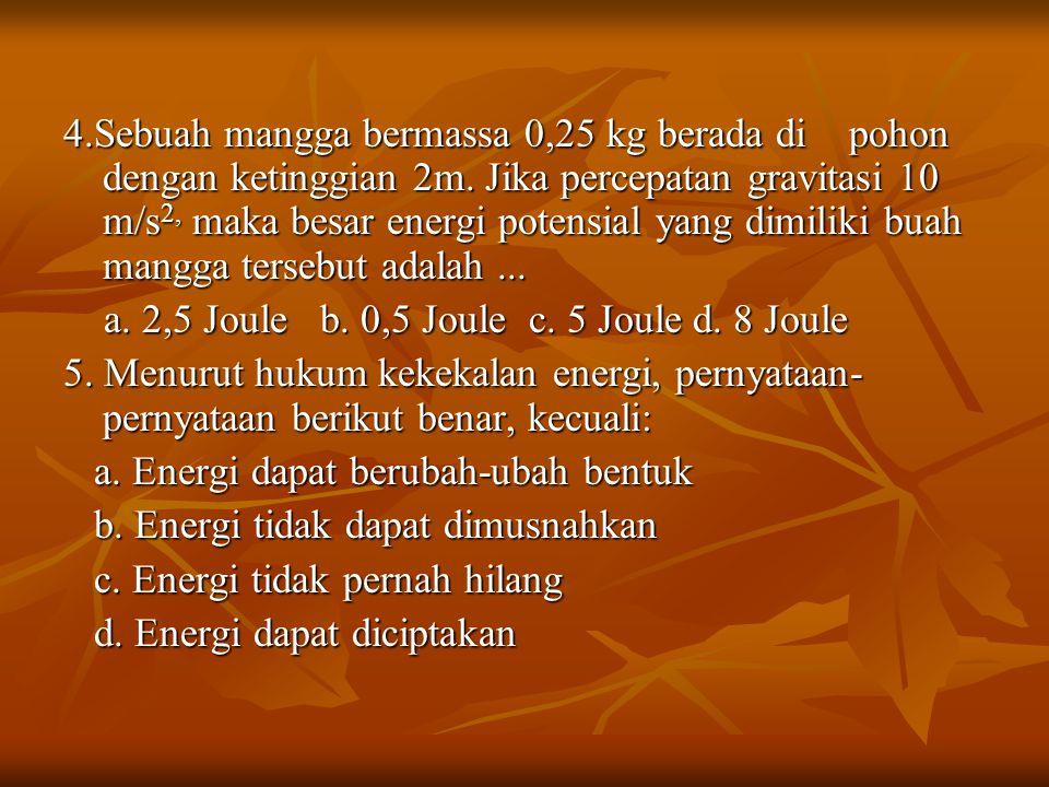 Rangkuman Energi adalah kemampuan untuk melakukan usaha.
