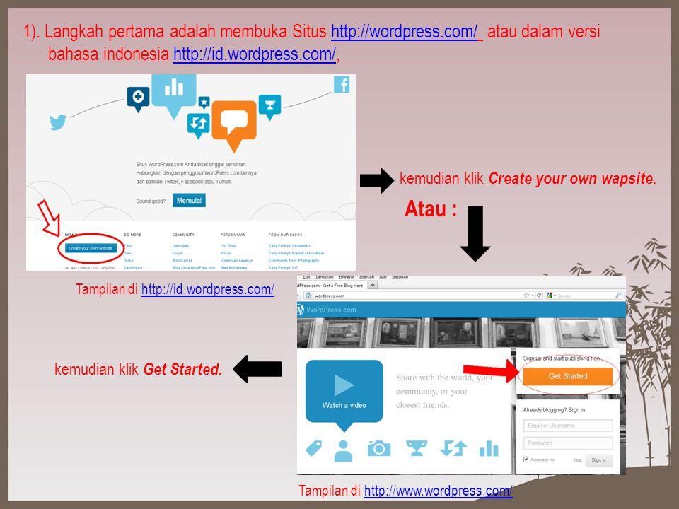WordPress adl salah satu layanan yang menyediakan blog gratis Selain Blogger, dan tampilannya pun lebih dinamis dan bagus.