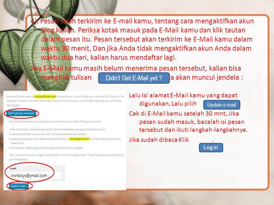 4).Pesan telah terkirim ke E-mail kamu, tentang cara mengaktifkan akun Blog kalian.