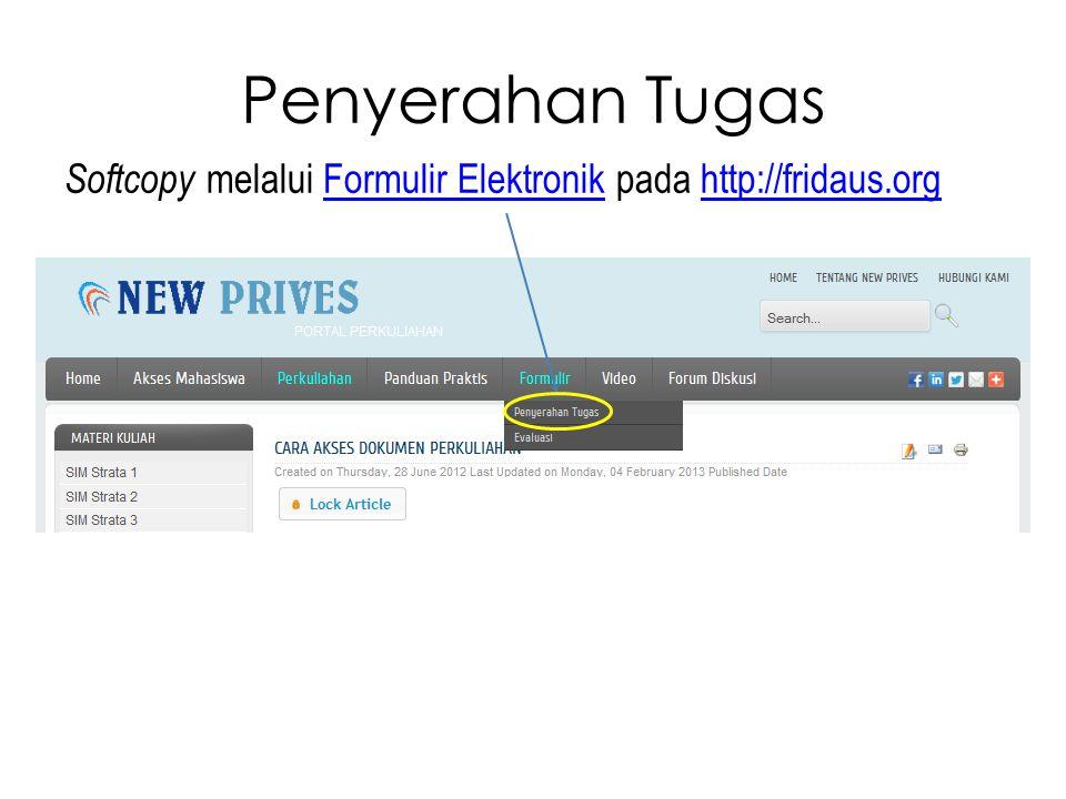 Penyerahan Tugas Softcopy melalui Formulir Elektronik pada http://fridaus.orgFormulir Elektronikhttp://fridaus.org