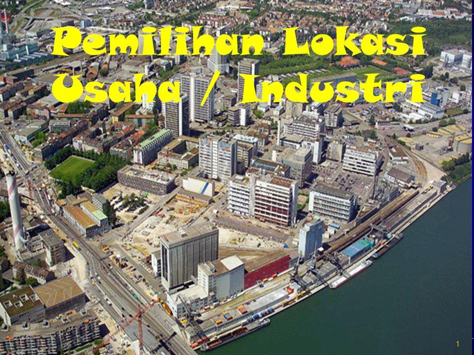 Ekonomi Industri 2 Pengertian Lokasi Perusahaan: merupakan suatu tempat di mana perusahaan itu melakukan kegiatan fisik.