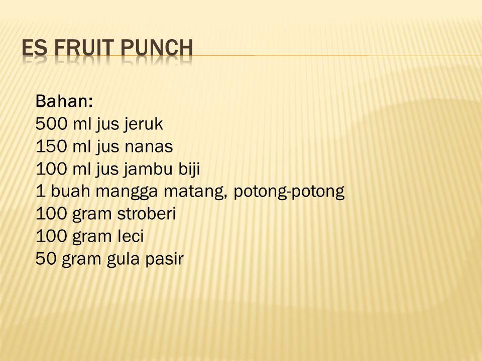Cara membuat: 1.Blender jus jeruk, jus nanas, jus jambu biji, mangga matang, stroberi, leci, dan gula pasir hingga lembut.