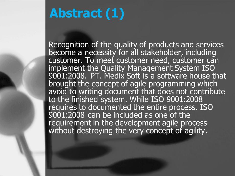 Landasan Teori (5) 5.Sistem Manajemen Mutu ISO 9001:2008 ISO merupakan suatu badan federasi dunia yang menetapkan suatu standarisasi.
