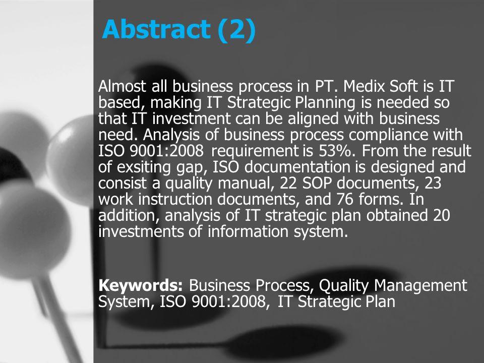 Latar Belakang (1) Pengakuan atas kualitas produk dan pelayanan menjadi suatu kebutuhan utama bagi semua pelaku bisnis.