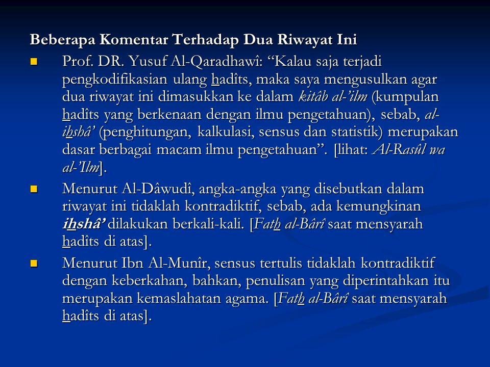 Beberapa Komentar Terhadap Dua Riwayat Ini Prof. DR.