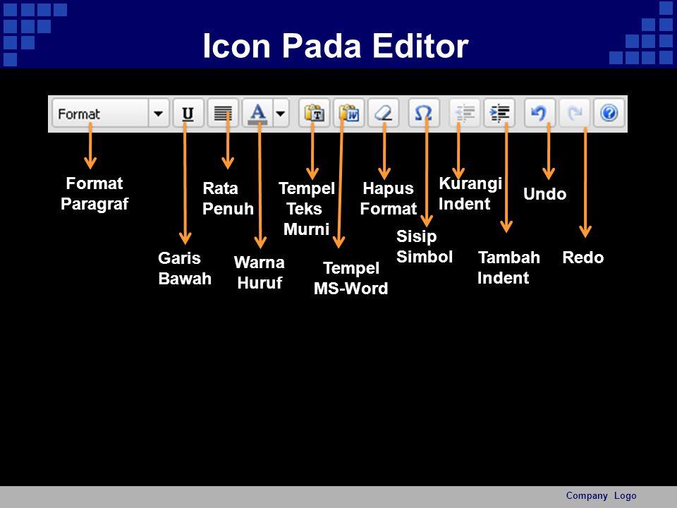 Icon Pada Editor Company Logo Format Paragraf Garis Bawah Tempel MS-Word Sisip Simbol Rata Penuh Warna Huruf Tempel Teks Murni Hapus Format Kurangi Indent Undo Tambah Indent Redo