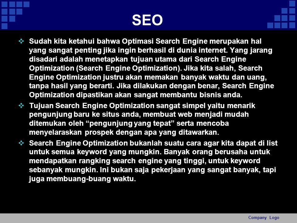 SEO  Sudah kita ketahui bahwa Optimasi Search Engine merupakan hal yang sangat penting jika ingin berhasil di dunia internet.