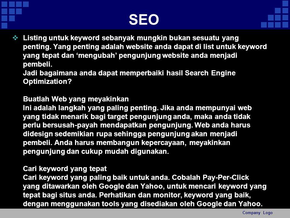 SEO  Listing untuk keyword sebanyak mungkin bukan sesuatu yang penting.