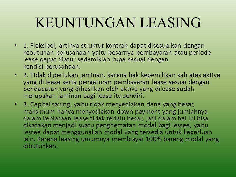 KEUNTUNGAN LEASING 1.
