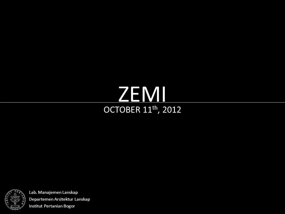 ZEMI OCTOBER 11 th, 2012 Lab.