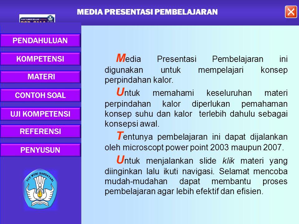 MEDIA PRESENTASI PEMBELAJARAN MEDIA PRESENTASI PEMBELAJARAN MEDIA PRESENTASI PEMBELAJARAN MEDIA MEDIA PRESENTASI PEMBELAJARAN MEDIA PRESENTASI PEMBELAJARAN MEDIA MEDIA PRESENTASI PEMBELAJARAN M edia Presentasi Pembelajaran ini digunakan untuk mempelajari konsep perpindahan kalor.