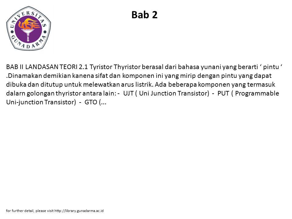 Bab 3 BAB III APLIKASI KOMPONEN 3.1 Penyearah Setengah Gelombang Terkendali Dengan Thyristor Ig Vs T1 R Gambar 3.1.
