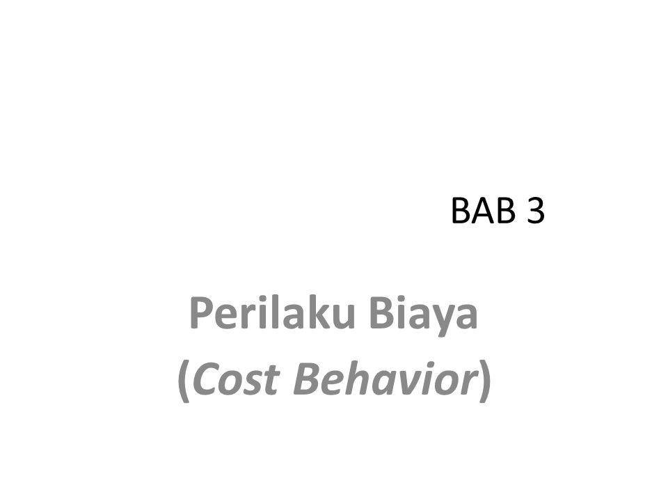  Makna perilaku biaya adalah istilah umum untuk menggambarkan apakah biaya masukan (input) aktivitas adalah tetap atau variabel dalam hubungannya dengan perubahan keluaran aktivitas.