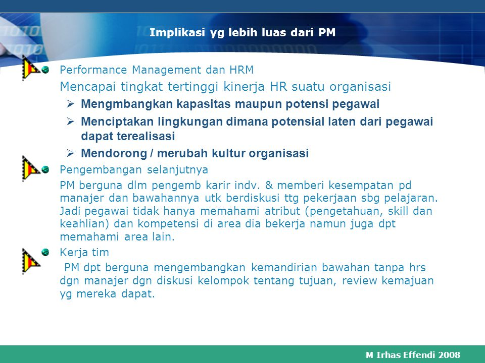 M Irhas Effendi 2008 PERFORMANCE MANAGEMENT IMPROVING INDIVIDUAL AND ORGANIZATIONAL PERFORMANCE REWARD MANAGEMENT DEVELOPING SKILLS AND COMPETENCIES I