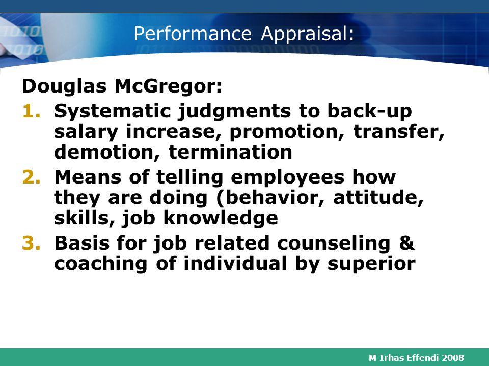 M Irhas Effendi 2008 Nine Performance Variables Goals Design Management Orgn. Process Job/ Performer Org GoalsOrg Design Org Mngt Process Goals Job Go