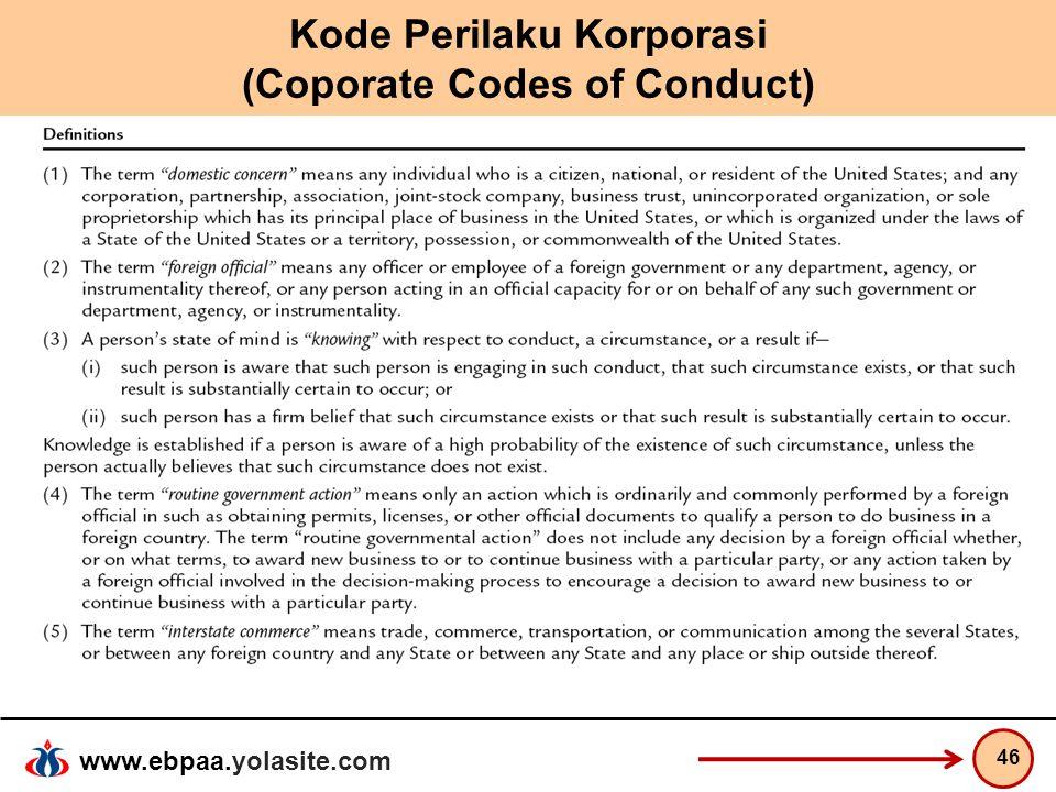 www.ebpaa.yolasite.com Kode Perilaku Korporasi (Coporate Codes of Conduct) 46
