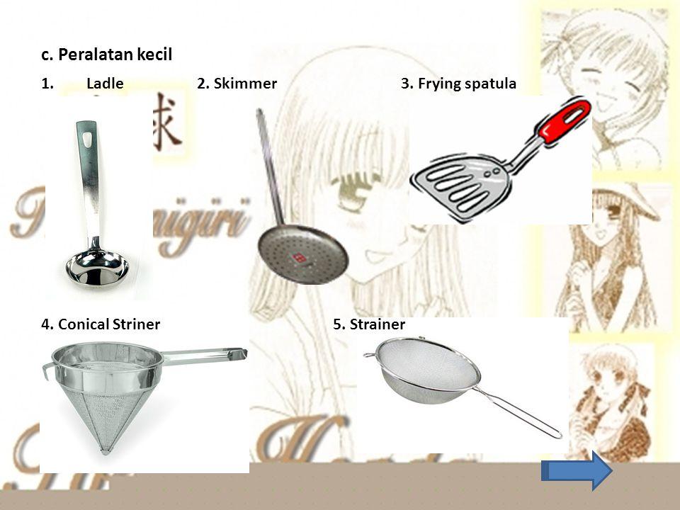 6. Ballon whisk(whisker) 7. ice cream scoop