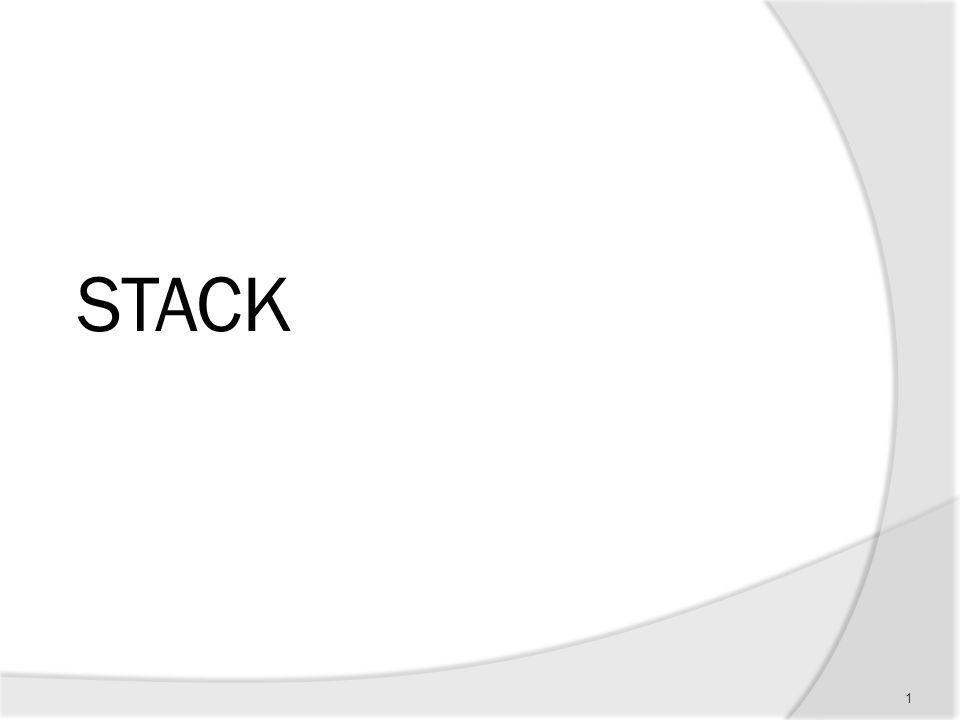 PENGERTIAN STACK Secara sederhana diartikan dengan :  sebagai tumpukan dari benda  sekumpulan data yang seolah-olah diletakkan di atas data yang lain  koleksi dari objek-objek homogen 2
