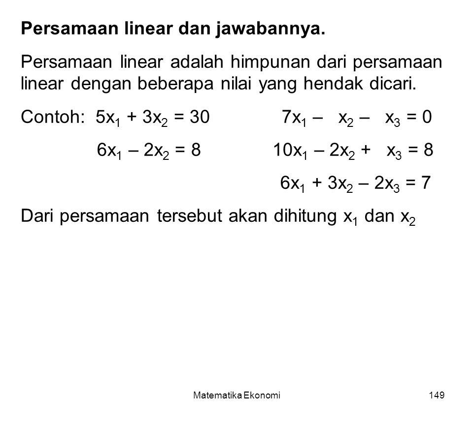 Matematika Ekonomi149 Persamaan linear dan jawabannya.