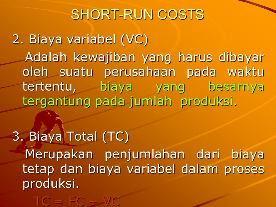 SHORT-RUN COSTS 2.